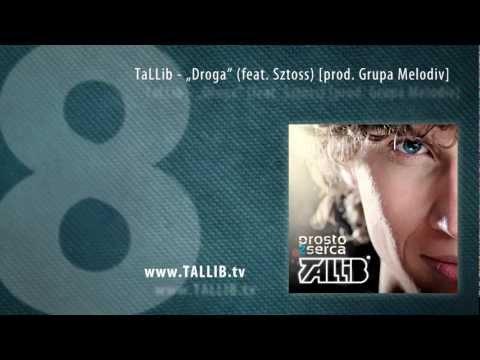Tekst piosenki Tallib - Droga  feat. Sztoss po polsku
