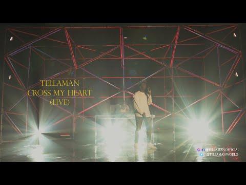 TELLAMAN - CROSS MY HEART (LIVE)