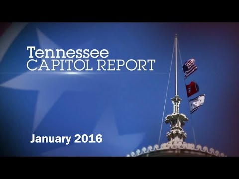 Tennessee Capitol Report 01.31.16