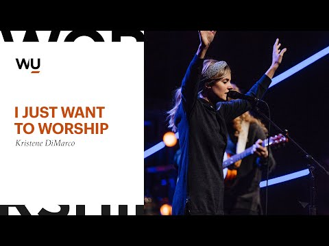Kristene DiMarco - I Just Want To Worship | Worship Moment