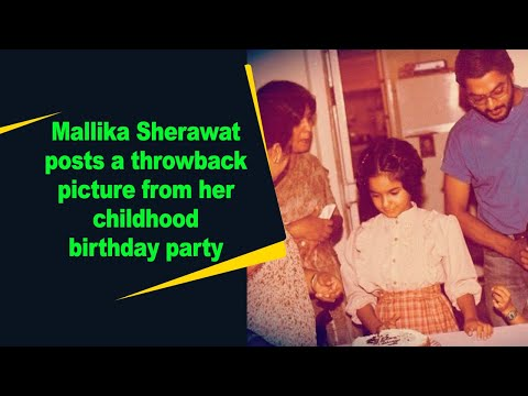 Mallika Sherawat posts a throwback picture from her childhood birthday party