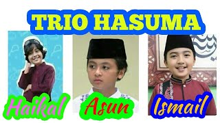 Video Trio HASUMA Kun Anta ~ Haikal Asun Ismail MP3, 3GP, MP4, WEBM, AVI, FLV Agustus 2018