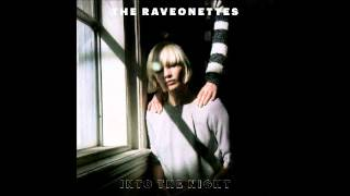 Video The Raveonettes - Night Comes Out MP3, 3GP, MP4, WEBM, AVI, FLV Agustus 2018