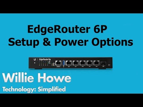 EdgeRouter 6P Setup and PoE Options