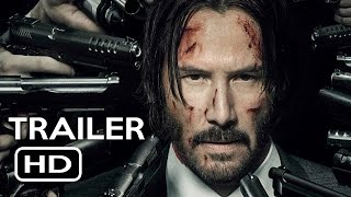 John Wick Chapter 2 Official Trailer 1 2017 Keanu Reeves Action Movie HD