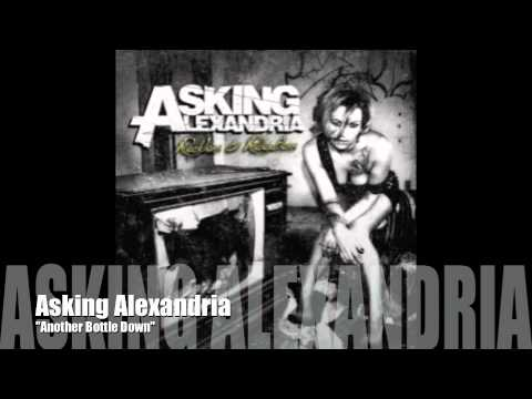 Asking Alexandria Another Bottle Down