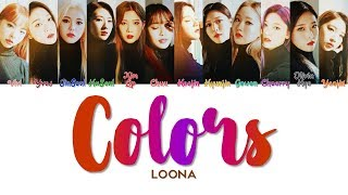 "Video LOONA 이달의 소녀 "" Colors "" Lyrics (ColorCoded/ENG/HAN/ROM/가사) MP3, 3GP, MP4, WEBM, AVI, FLV Juni 2019"