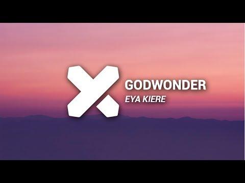 Godwonder - Eya Kiere