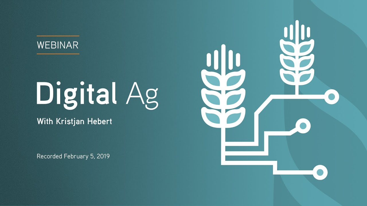 Digital ag and the impact on my farm