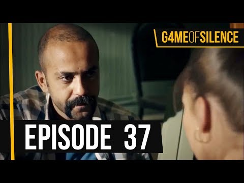 Game Of Silence | Episode 37 (English Subtitle)