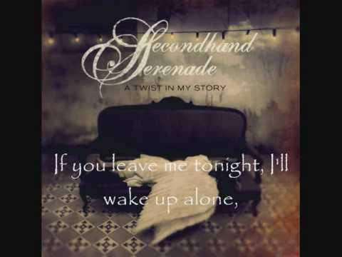 Secondhand Serenade - Stay Close, Dont Go - Lyrics