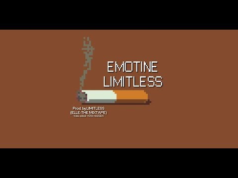 EMOTINE -  LIMITLESS (Prod by LIMITLESS)(ELLE-THE MIXTAPE) | Lofi VietNam