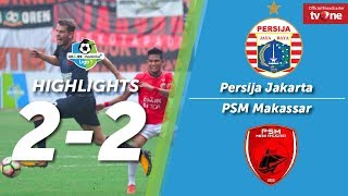Video Persija Jakarta vs PSM Makassar: 2-2 All Goals & Highlights MP3, 3GP, MP4, WEBM, AVI, FLV Juni 2018