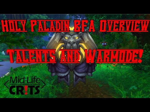 Holy Paladin BFA Talent Tree Overview and Warmode Talent Overview