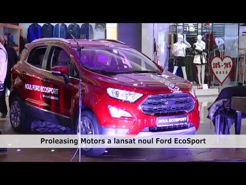 Proleasing Motors a lansat noul Ford EcoSport