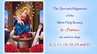The Annual Facebook Worldwide Rosary Novena in Reparation for the sins of the world.The Sorrowful Mysteries In Petition are said on days; 3, 7, 11, 15, 19, 23 and 27If you would like to join in with us on Facebook follow this link to the 2014 event page:https://www.facebook.com/events/174931719366289/http://www.catholicmariandevotions.comhttps://twitter.com/Rosary_Novena