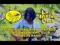 Jason Ranti - Lagunya Begini, Nadanya Begitu (#KAMLING EDISI LAZY HIKING CLUB)
