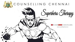 Superhero Therapy | Born To Win | Motivational | Inspirational | Psychology | Video | Chennai