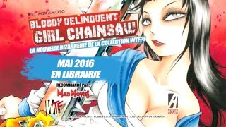Bloody Delinquent Girl Chainsaw - La bande-annonce