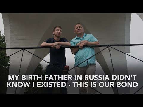 Guy finds his birth father in Russia