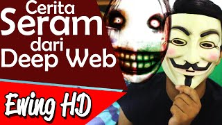 Video 5 Cerita Seram Dari Deep Web | #MalamJumat - Eps. 6 MP3, 3GP, MP4, WEBM, AVI, FLV Mei 2019