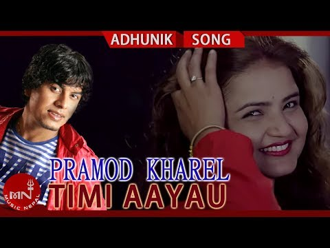 (Pramod Kharel's Timi Aayau Ft. Saroj Amgai & Sajana Sapkota | New Nepali Adhunik Song 2075/2018 - Duration: 5 minutes, 19 seconds.)