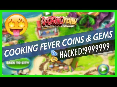 COOKING FEVER HACK - How To Get Coins And Gems - CHEATS (2019)