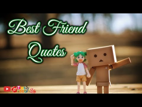 Best Friendship Quotes  Best Quotes For Friendship 2018