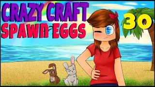 Minecraft Crazy Craft (Ore Spawn) | SPAWN EGGS| Ep 30