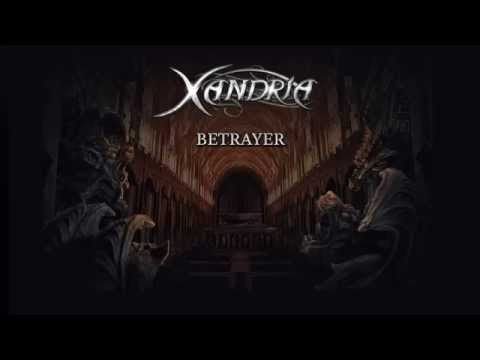 XANDRIA - Betrayer (audio)