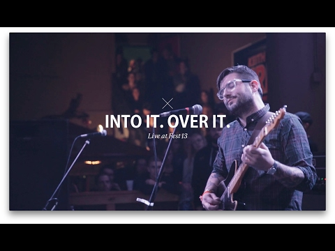 Into It. Over It. - Fest 13 (видео)