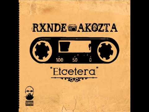Que Es Para Ti El Rap - RXNDE AKOZTA 2012