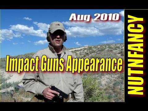 Nutnfancy Impact Guns Personal Appearance, 8/2010