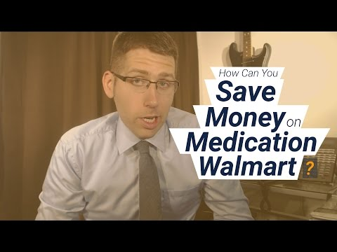 How Can You Save Money On Your Prescription Medication at Walmart?