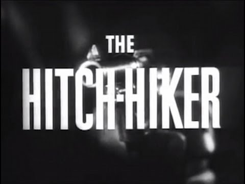 Movie - The Hitch-Hiker (Ida Lupino, 1953)