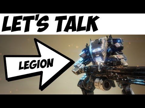 Titanfall 2 | Let's Talk: Legion