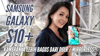 Download Video Samsung Galaxy S10+ Review Indonesia | Kamera HP terbaik?! Lebih bagus dari DSLR & Mirrorless? MP3 3GP MP4