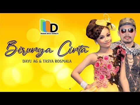 Download Video Dayu AG Ft Tasya Rosmala - Birunya Cinta