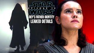 Star Wars Episode 9 Rey's Father Identity Leaked! (Star Wars News)