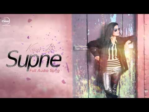 Supne ( Full Audio Song ) | Kaur B | Latest Punjab