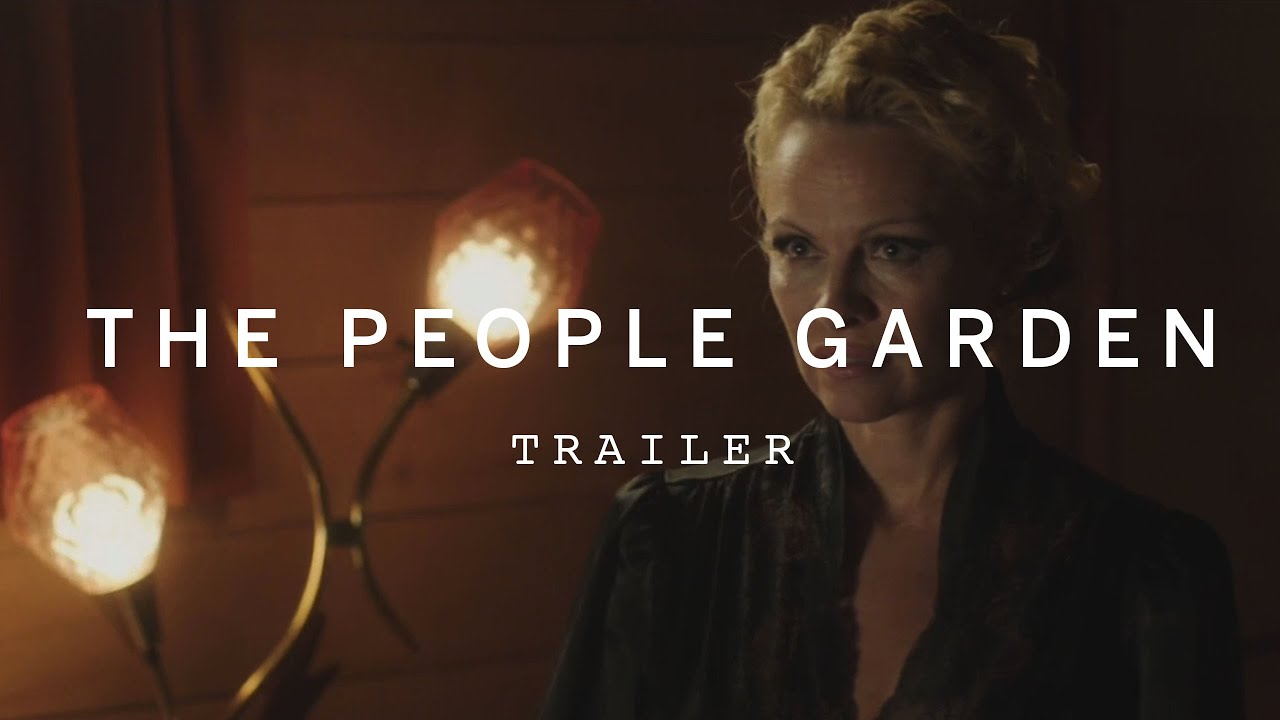 """Little girl you are so out of your league."" [Trailer] Pamela Anderson in Mystery Drama 'The People Garden'"