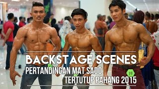 Mentakab Malaysia  city photos gallery : PERTANDINGAN MAT SADO (TERTUTUP) PAHANG 2015: Backstage Scenes