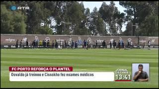 O FC Porto está a reforçar o plantel. Esta quarta-feira, o avançado Osvaldo já treinou. Já o defesa esquerdo Cissokho esteve a fazer exames médicos