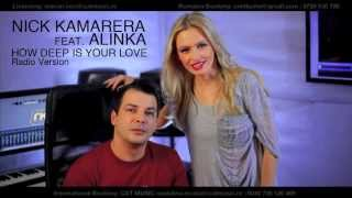 Nick Kamarera Feat. Alinka - How Deep Is Your Love (Club Radio Edit)