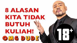Video 8 ALASAN KULIAH TIDAK PENTING!  (MOTIVE DEDDY CORBUZIER) MP3, 3GP, MP4, WEBM, AVI, FLV Maret 2018