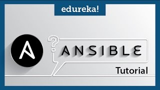 Ansible Tutorial | What is Ansible | Ansible | DevOps Tools | Edureka