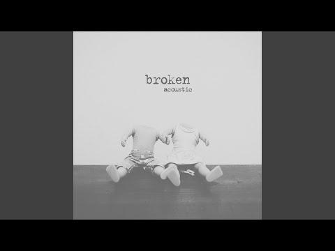 Video broken (acoustic) download in MP3, 3GP, MP4, WEBM, AVI, FLV January 2017