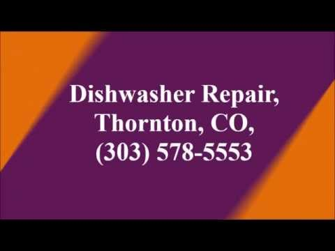 Dishwasher Repair, Thornton, CO, (303) 578-5553