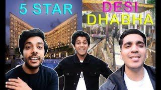 Video DESI DHABA V/S 5 STAR Ka Khana    DEEPAK SHUBHAM PIYUSH VLOGS   DSP VLOGS MP3, 3GP, MP4, WEBM, AVI, FLV Desember 2018