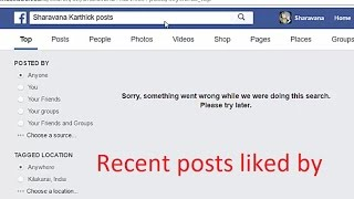 Facebook search not showing the search results for recent posts liked by friends. Instead showing the message 'Sorry, something went wrong while we were doing this search.Please try later'.